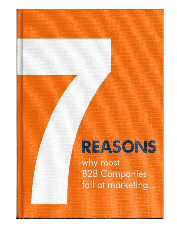 7_reasons most B2B companies Fail at marketing-1